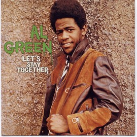 Al Green - Let's Stay Together (Dig)