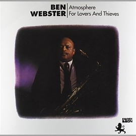 Ben Webster - Atmosphere for Lovers & Thieves [12 inch Analog] Import