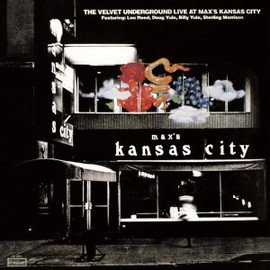 The Velvet Underground - Live at Max's Kansas City (2-CD Edition)
