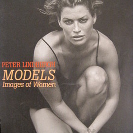 PETER LINDBERGH - MODELS Images of Women
