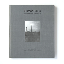 Sigmar Polke - Photographien Paris 1971