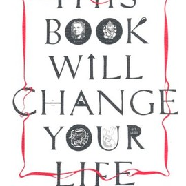 Benrik Ltd - This Book Will Change Your Life: The Very Best of 'This Diary Will Change Your Life'