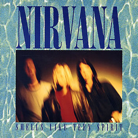 NIRVANA - Smells Like Teen Spirit [Single]