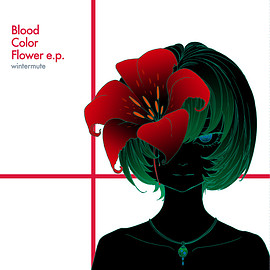 wintermute - Blood Color Flower e.p.
