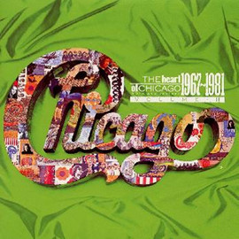 Chicago - The Heart Of Chicago 1967-1981 Vol II