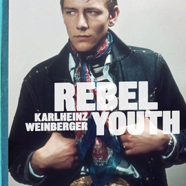 KARLHEINZ WEINBERGER - REBEL YOUTH