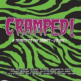 the Cramps, Various Artists - Vol. 1-Cramped: Tribute to the Cramps