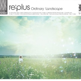 re:plus - Ordinary Landscape