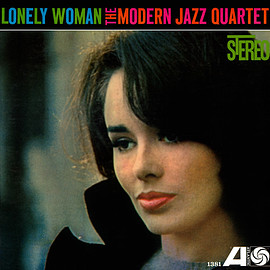 The Modern Jazz Quartet ‎ - Lonely Woman