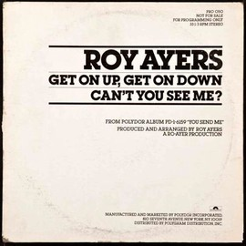 Roy Ayers - Get On Up, Get On Down / Can't You See Me?