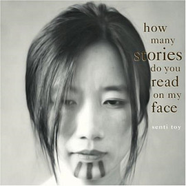 SENTI TOY - How Many Stories Do You Read on My Face(LP)