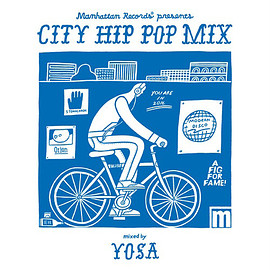 Various Artists - CITY HIP POP MIX ( ALBUM ) - V.A.(MIXED BY YOSA)