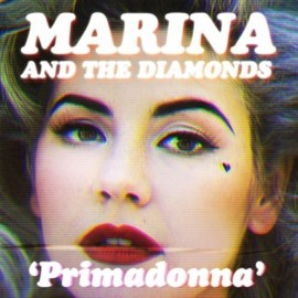 Marina & The Diamonds - Primadonna