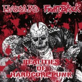 V.A. - HAZARD//FIGHTBACK / REALITIES OF HARDCORE PUNK -SPLIT-