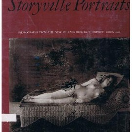 E.J.Bellocq - E.J. Bellocq: Storyville Portraits-Photographs from the New Orleans Red-Light District, Circa 1912