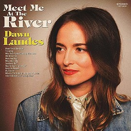 Dawn Landes - MEET ME AT THE RIVER [LP] (SAGE GREEN COLORED VINYL) [12 inch Analog]
