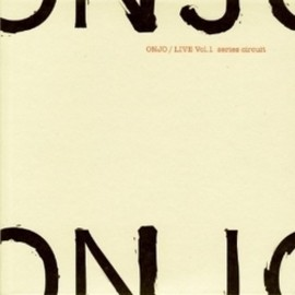 ONJO - LIVE Vol.1 series circuit