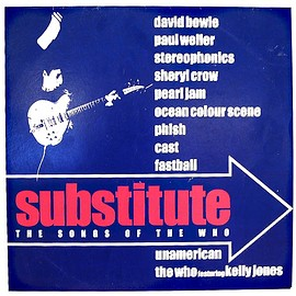 V.A. ( Paul Weller, David Bowie, Ocean Colour Scene, Pearl Jam, Phish, Sheryl Crow, etc.. ) - Substitute - The Songs Of The Who