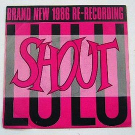 Lulu - Shout / Jive
