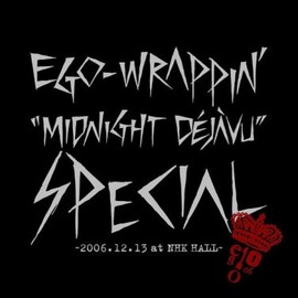 EGO-WRAPPIN' - Midnight Dejavu SPECIAL ~2006.12.13 at NHK HALL【初回限定盤】 [DVD]
