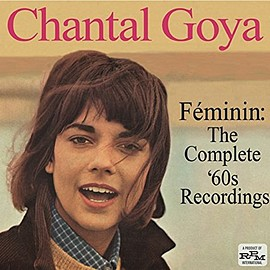 chantal goya - F?MININ: THE COMPLETE 60s RECORDINGS