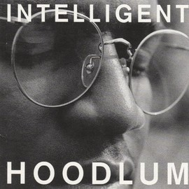 Tragedy Khadafi - Intelligent Hoodlum