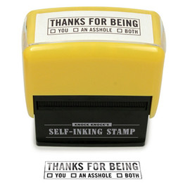 Thanks For Being Self-inking Stamp