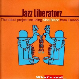 Jazz Liberatorz - What's Real