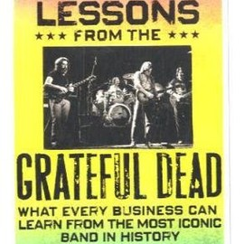 David Meerman Scott, Brian Halligan - Marketing Lessons from the Grateful Dead: What Every Business Can Learn from the Most Iconic Band in History