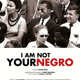 Raoul Peck - I Am Not Your Negro 2017 Movie Poster