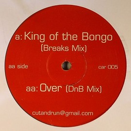 CUT & RUN  - King Of The Bongo / CUT & RUN