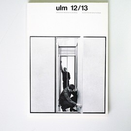 Hochschule für Gestaltung - ulm 12/13,  Journal of the Ulm School for Design