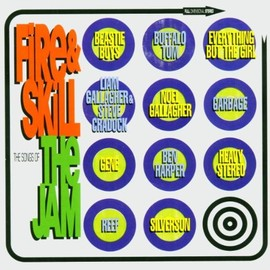 Various Artists - Fire & Skill: The Songs of the Jam