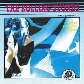 The Rolling Stones - Super Precious Tracks Vol.7