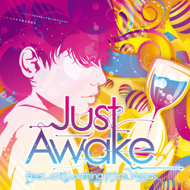 Fear,and Loathing in Las Vegas - Just Awake