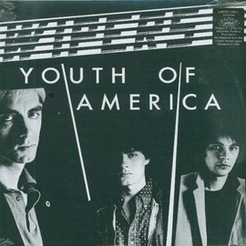 The Wipers - Youth of America [Analog]