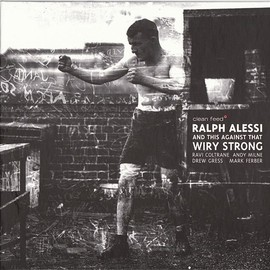Ralph Alessi - Wiry Strong