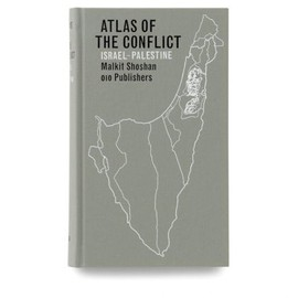 Malkit Shoshan - Atlas of the Conflict