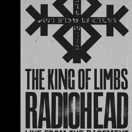 Radiohead - THE KING OF LIMBS FROM THE BASEMENT