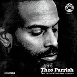 Theo Parrish - THEO PARRISHS BLACK JAZZ SIGNATURE