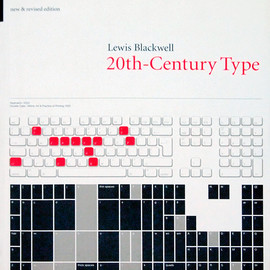 Lewis Blackwell | 20th-Century Type: New and Revised Edition