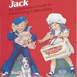 Larry White - The Unauthorized Guide to Cracker Jack Advertising Collectibles
