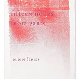 Elein Fleiss - fifteen HOURS from PARIS