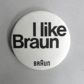 I like BRAUN