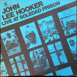 John Lee Hooker ‎ - Live At Soledad Prison (Vinyl,LP)
