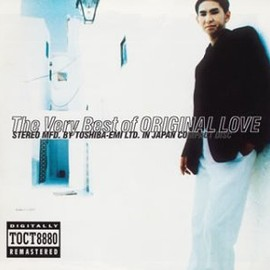 ORIGINAL LOVE - THE VERY BEST OF ORIGINAL LOVE