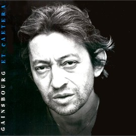 Isabelle Salmon, Gilles Verlant  - Gainsbourg et caetera