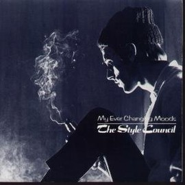 STYLE COUNCIL - MY EVER CHANGING MOODS 7 INCH