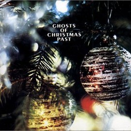 Various - Ghosts of Christmas Past