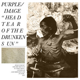 D/P/I - Head Tear of the Drunken Sun